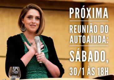 Reunião Autoajuda: sábado, dia 30/01, às 18h