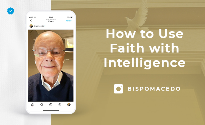 How to Use Faith with Intelligence