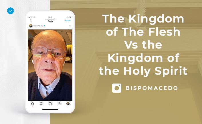The Kingdom of The Flesh Vs the Kingdom of the Holy Spirit